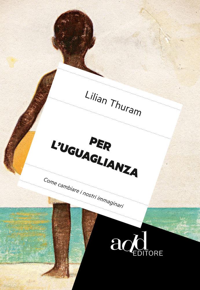 Lilian Thuram – Per l'uguaglianza