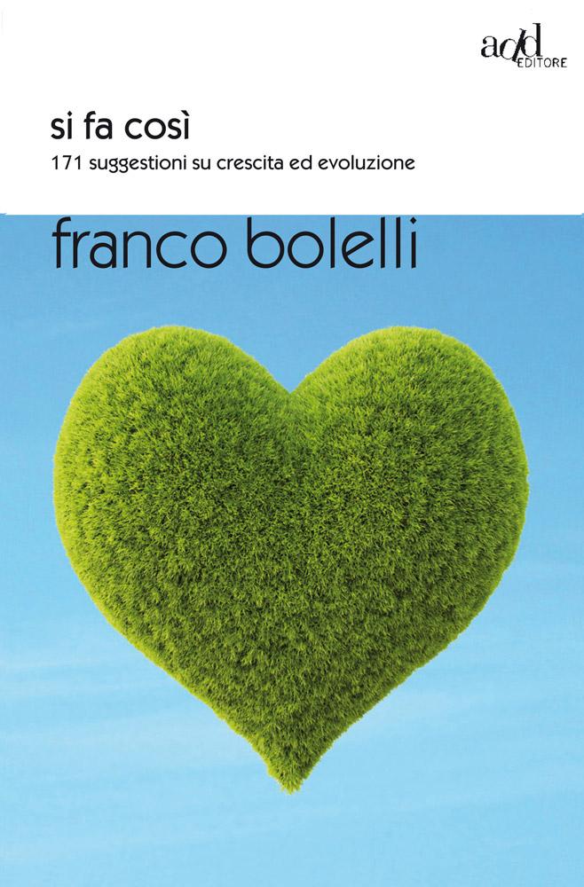 Franco Bolelli – Si fa così