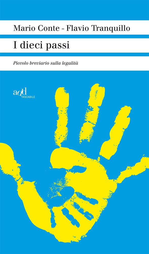Flavio Tranquillo ∙ Mario Conte – I dieci passi