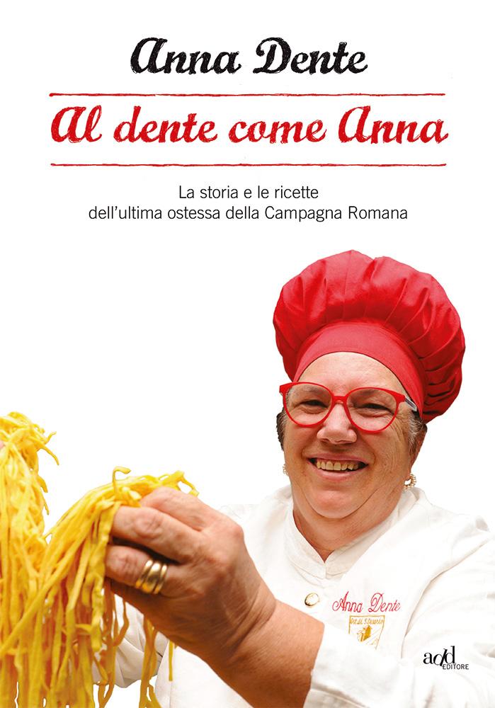Anna Dente – Al dente come Anna