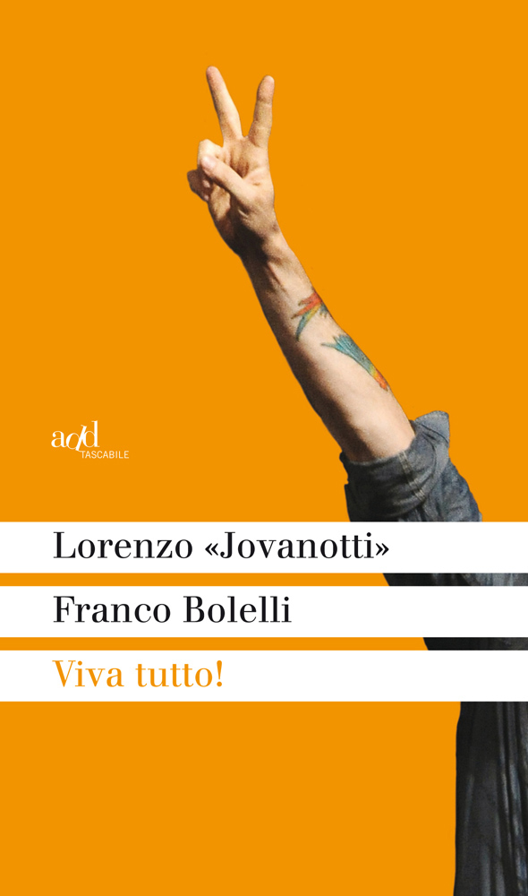 "Lorenzo ""Jovanotti"" ∙ Franco Bolelli – VIVA TUTTO!"