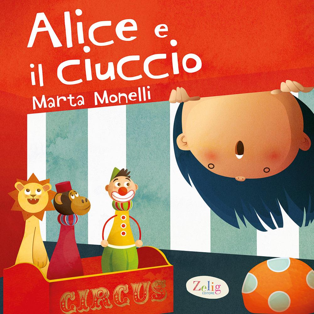 Marta Monelli – Alice e il ciuccio