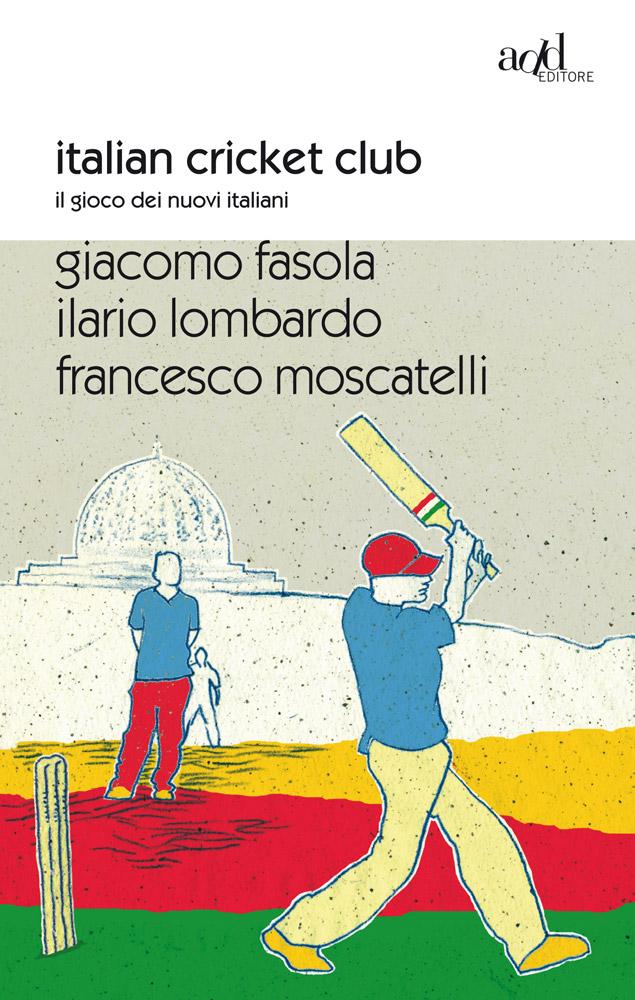 G. Fasola ∙ I. Lombardo ∙ F. Moscatelli – Italian Cricket Club