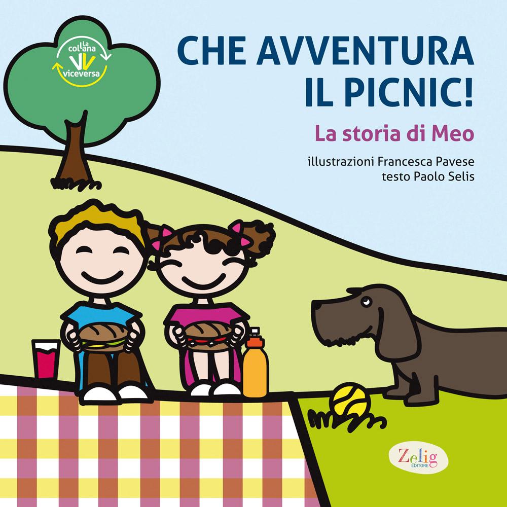 F. Pavese ∙ P. Selis – Che avventura il picnic!