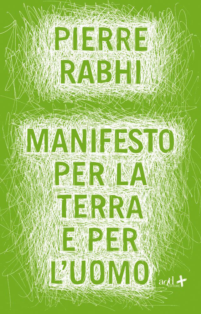 Pierre Rabhi – Manifesto per la terra e per l'uomo