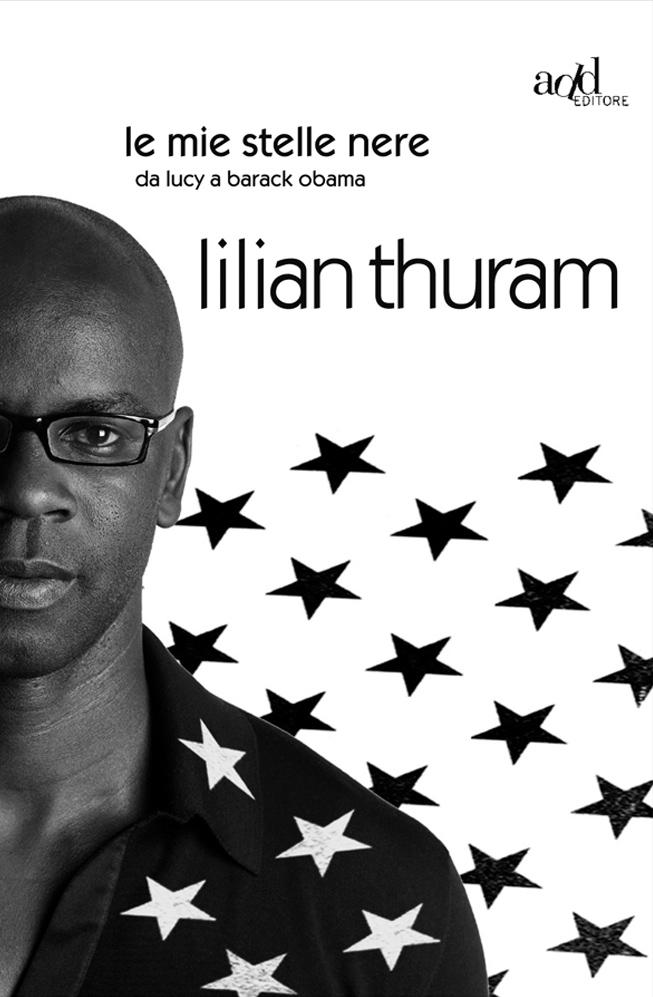 Lilian Thuram – Le mie stelle nere