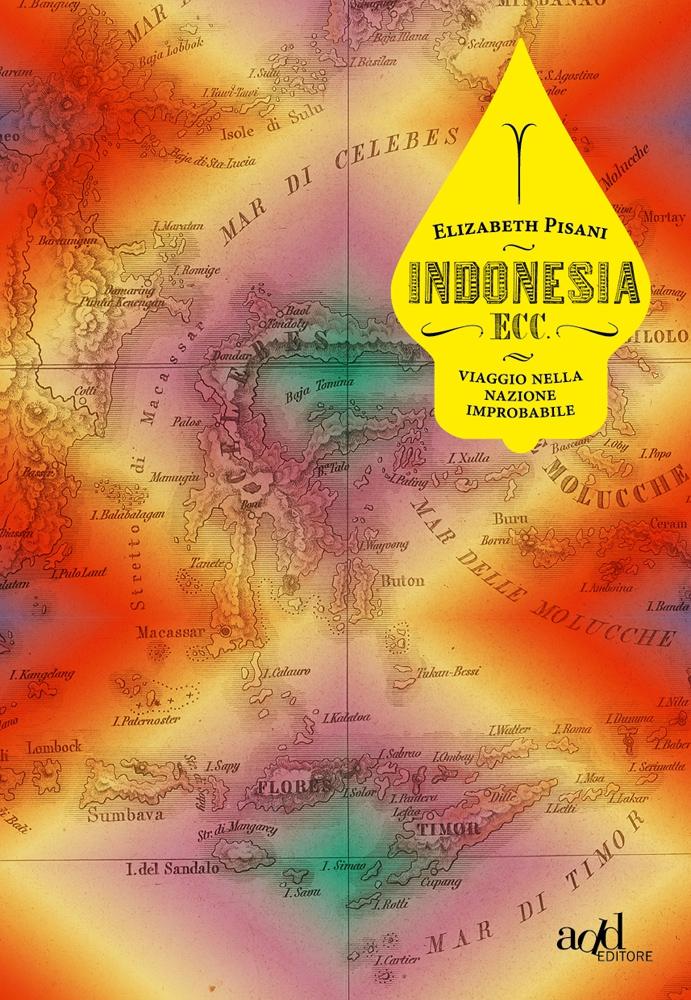 Elizabeth Pisani – Indonesia ecc.