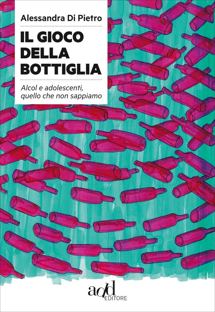 Alessandra Di Pietro – Il gioco della bottiglia