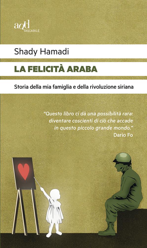 Shady Hamadi – La felicità araba