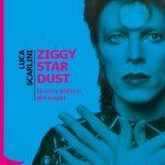 Luca Scarlini - Ziggy Stardust _La vera natura dei sogni