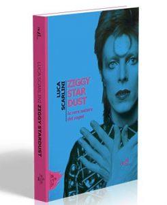 Ziggy Stardust. La vera natura dei sogni. di Luca Scarlini