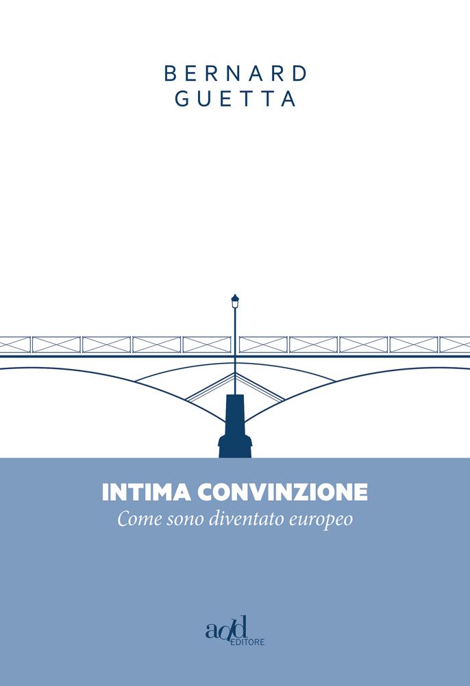 Bernard Guetta – Intima convinzione