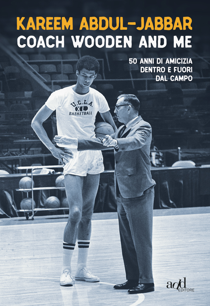 Kareem Abdul-Jabbar – Coach Wooden and me