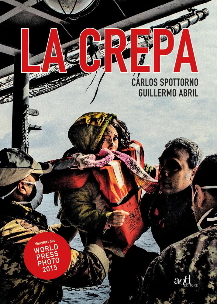 Carlos Spottorno ∙ Guillermo Abril – La crepa