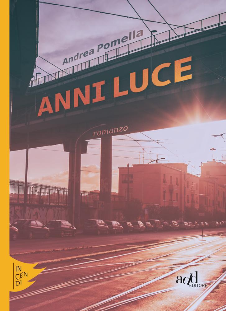 Andrea Pomella – Anni luce