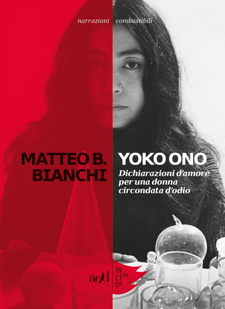 Matteo B. Bianchi – Yoko Ono