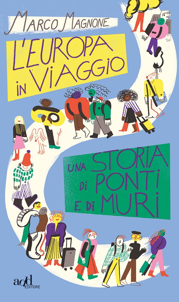 Marco Magnone – L'Europa in viaggio