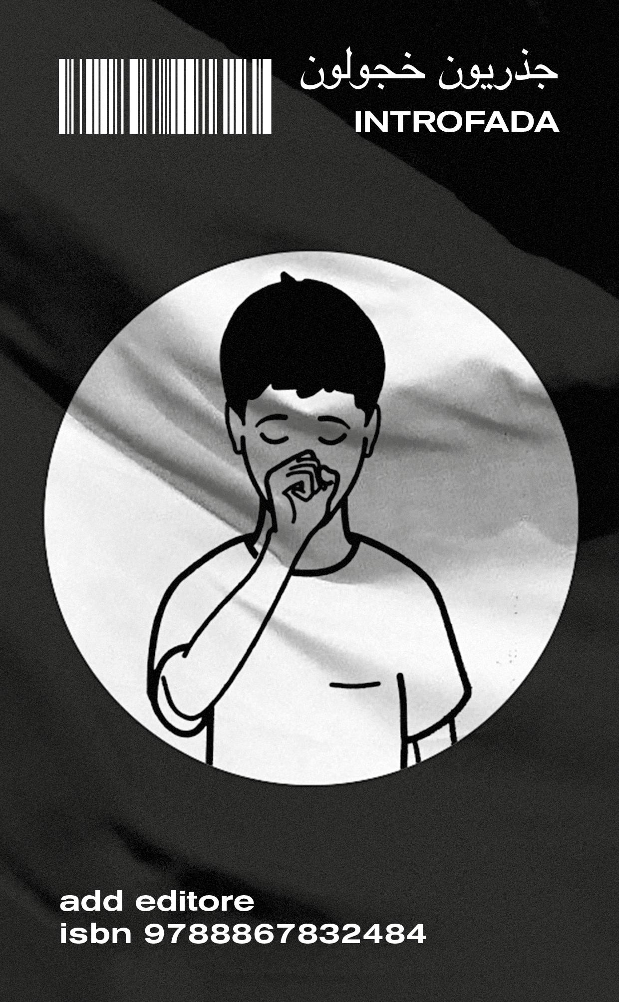 Hamja Ahsan – Introfada. Lotta antisistema del militante introverso