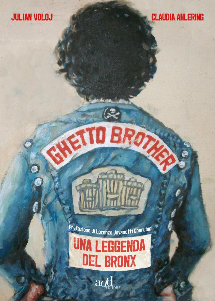 Julian Voloj ∙ Claudia Ahlering – Ghetto brother