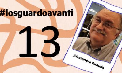 #Losguardoavanti | Eugenio Giannetta con Alessandro Giraudo