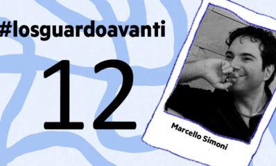 #Losguardoavanti | Gabriele Pino con Marcello Simoni