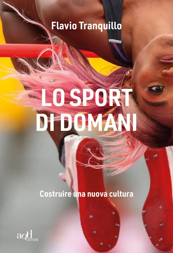 Flavio Tranquillo – Lo sport di domani