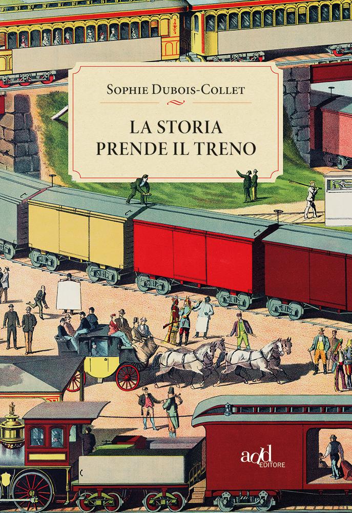 Sophie Dubois-Collet – La storia prende il treno
