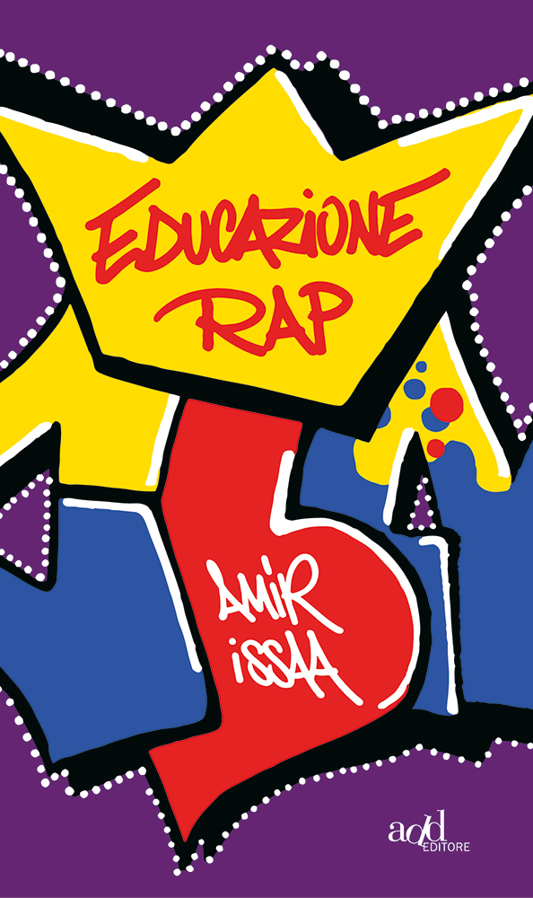 Amir Issaa – Educazione rap