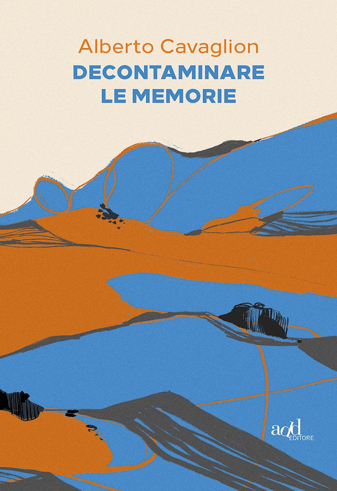 Alberto Cavaglion – Decontaminare le memorie