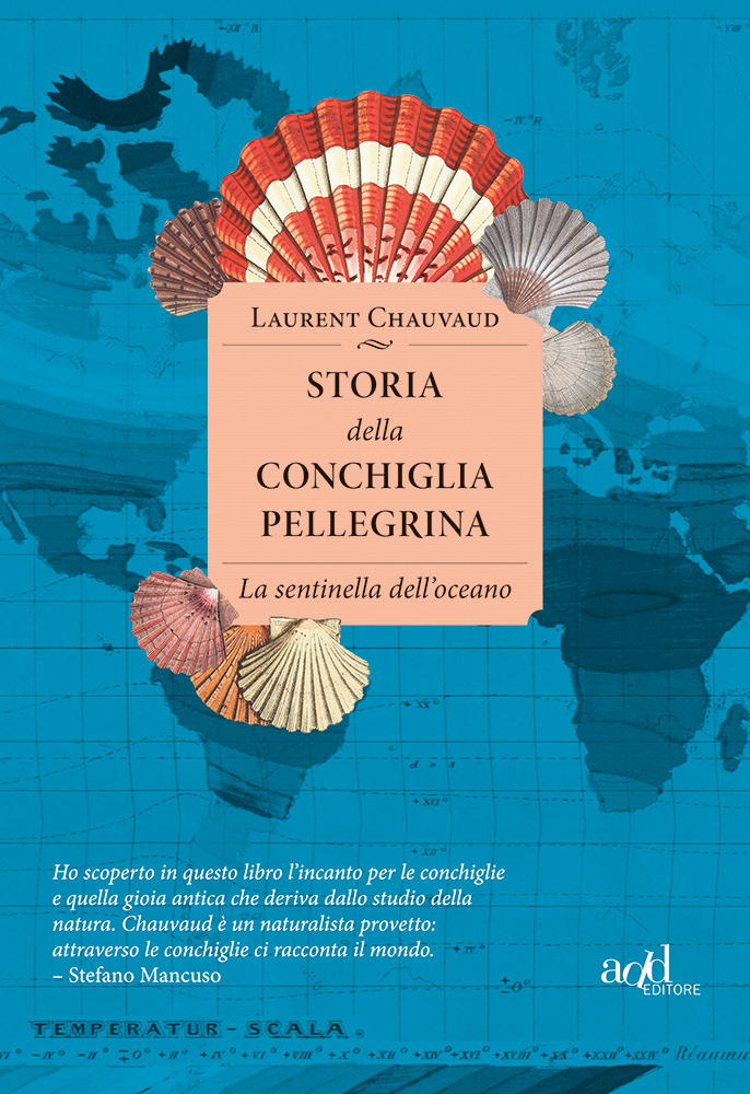 Laurent Chauvaud – Storia della conchiglia pellegrina