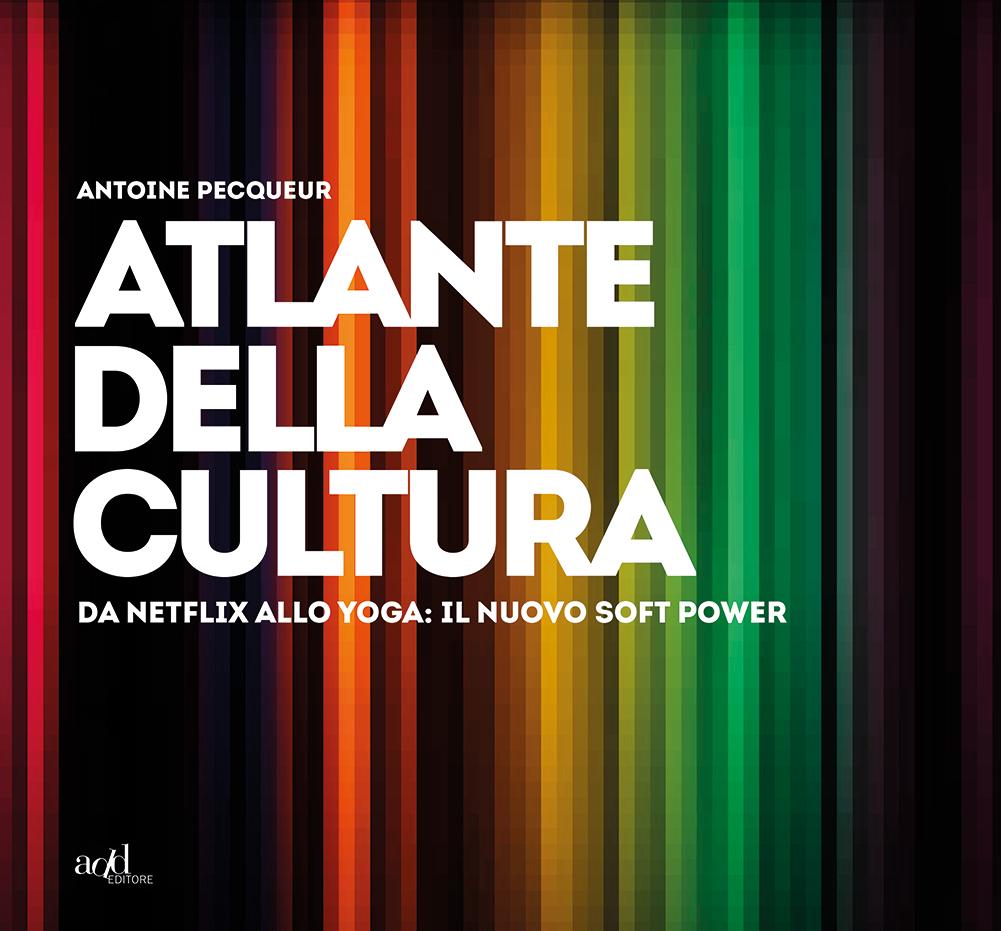 Antoine Pecqueur – Atlante della cultura