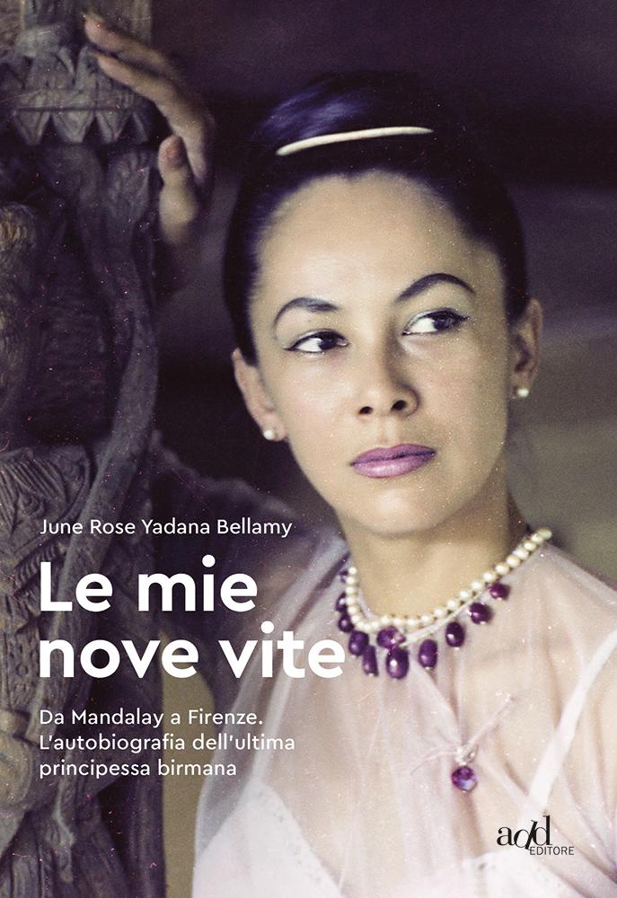 June Rose Yadana Bellamy – Le mie nove vite