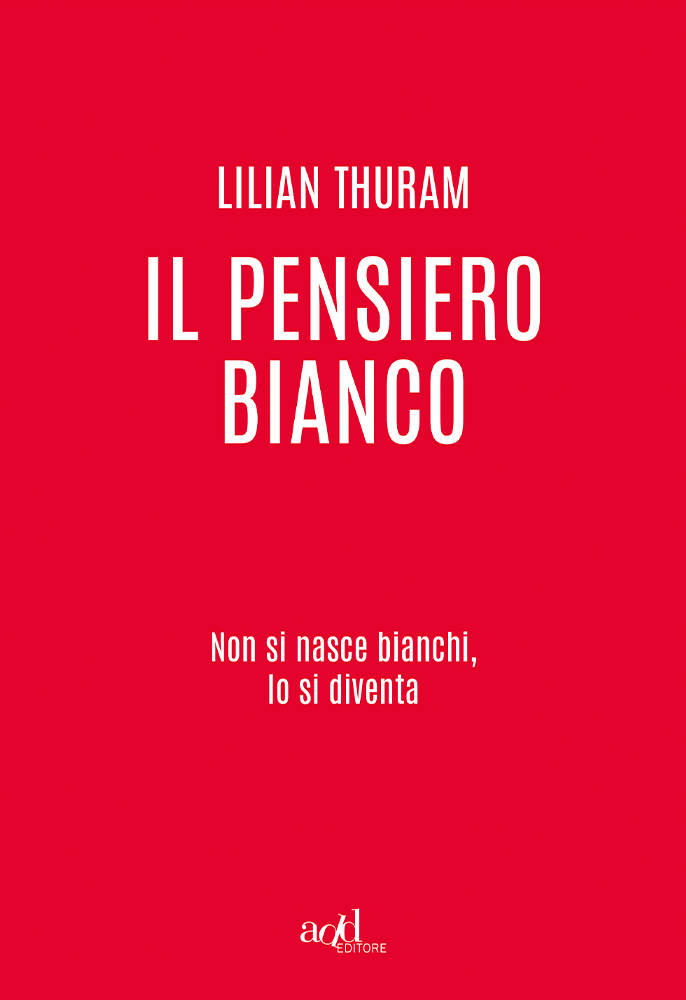 Lilian Thuram – Il pensiero bianco